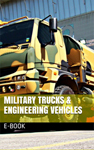 Military Trucks and Engineering Vehicles E-book