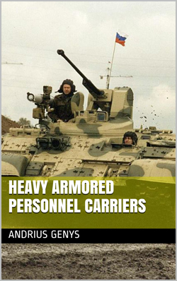 Heavy Armored Personnel Carriers E-Book