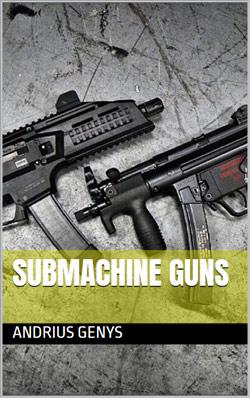 Submachine Guns E-book